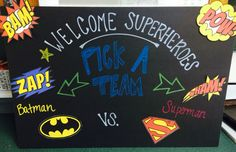 DIY Batman v Superman Party Chalkboard Decor. - if we can't pick one then we could do more of a rivalry