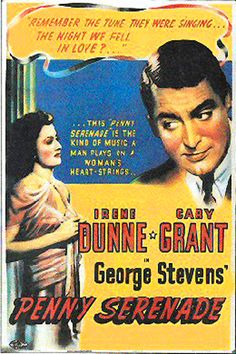 Penny Serenade Starring Cary Grant & Irene Dunne Synopsis: A couple's big dreams give way to a life full of unexpected sadness and unexpected joy. Really Good Movies, Love Movie, Great Movies, Cary Grant, My Funny Valentine, Sad Movies, Family Movies, Mystery Film, Irene Dunne