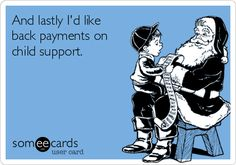 The best child support Memes and Ecards. See our huge collection of child support Memes and Quotes, and share them with your friends and family. Merry And Pippin, John Mayer, 12th Man, All I Want, E Cards, Someecards, Lotr, The Hobbit, Hunger Games