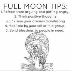 Full moon tips: think positive thoughts, envision your dreams manifesting .