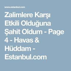 Zalimlere Karşı Etkili Olduğuna Şahit Oldum - Page 4 - Havas & Hüddam - Estanbul.com