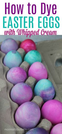 How to Dye Easter Eggs with Whipped Cream – Mom. How to Dye Easter Eggs with Whipped Cream Easter Egg Dye, Coloring Easter Eggs, Easter Activities, Easter Crafts For Kids, Easter Ideas, Easter Decor, Spring Activities, Easter Recipes, Whipped Cream Easter Eggs