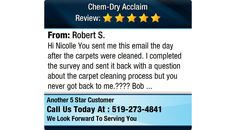 Hi Nicolle You sent me this email the day after the carpets were cleaned. I completed the...