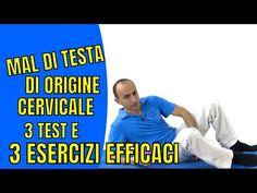 Mal di Testa di Origine Cervicale: 3 Test e 3 Esercizi Efficaci - YouTube