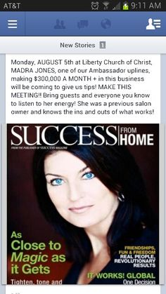 Curious about this biz? You Should be , Madra here is in the Success from Home Magazine for no Reason....She has made it Big with It Works and so can You!!! Salon Owners, this is what could happen to you, email me for more details on how you too can become a Millionaire....itworkswithlisa@gmail.com