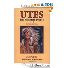 Utes: The Mountain People  Jan Pettit