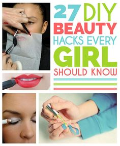 27 DIY Beauty Hacks Every Girl Should Know Pretty neat tricks and tips! Diy Beauty Hacks, Beauty Hacks For Teens, Beauty Ideas, Hacks Diy, Beauty Hacks Video, All Things Beauty, Beauty Make Up, Hair Beauty, Beauty Care