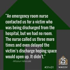 "Day ""The nurse.even delayed the victim's discharge hoping space would open up. Emergency Room Nurse, Child Safety, Domestic Violence, October, Missouri, Wisconsin, Respect, Space, Floor Space"