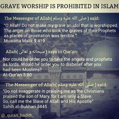 #grave #worship #prohibited #shirk #islam #allah #islam #hadith #isa #christians #jesus #mary #prophet #muhammed #prostration #terrible #quran_hadith #angels #muslim #slave #apostle