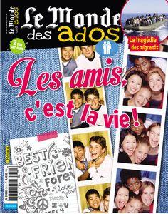 "Le Monde des Ados n°341 - 6 mai 2015 : "" Les amis c'est la vie "" #presse #ados #magazine ""amitie"