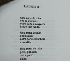 """o-buendia: """"Trecho do poema """"Traduzir-se"""", Ferreira Gullar """" Poetry Quotes, Book Quotes, Cool Phrases, Inspirational Phrases, My Mood, Some Words, Sentences, Life Lessons, Positivity"""