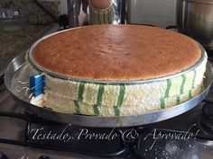 Testado, Provado e Aprovado!: DICA PRECIOSA! Como assar bolos perfeitamente retos, sem calombos!