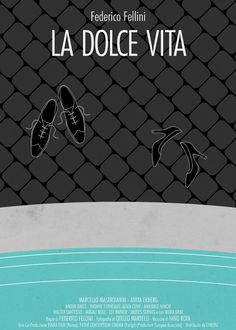 La Dolce Vita (The Good Life) (1960) ~ Minimal Movie Poster by  Federico Mancosu ~ Italian Movies Series #amusementphile