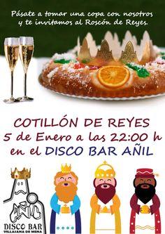 Te esperamos en el Cotillon de Reyes, en el Disco Bar Añil