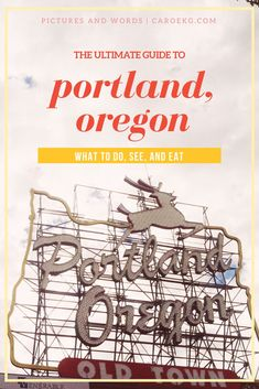 2 days in Portland, Oregon - the Ultimate Guide to what to do, see, and eat