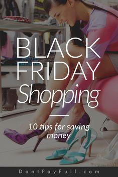 Black Friday Shopping: 10 Tips for Saving Money #DontPayFull