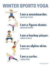 Winter Olympics Yoga (Printable Poster Bring winter sports to your home, studio, or classroom - by using your imagination to act out the Olympic winter sports through yoga poses for kids! Poses Yoga Enfants, Kids Yoga Poses, Yoga For Kids, Exercise For Kids, Pranayama, Yoga Inspiration, Preschool Yoga, Yoga Sport, Childrens Yoga