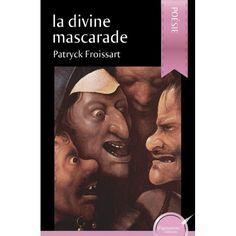 La divine mascarade