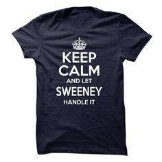 [Top tshirt name origin] Keep calm and let SWEENEY handle it  Teeshirt this month  I was born with a name surname and you too ! If your name your last name is SWEENEY. this is my shirt for you. a good name there are hundreds thousands of people have the same name you are proud of it Please order now ! there are many colors for you to unleash your choice! if you want to choose a different name type the name into the search you will have what you want! Thank you very much!  Tshirt Guys Lady…