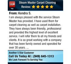 I am always pleased with the service Steam Master has provided. I have used them for...