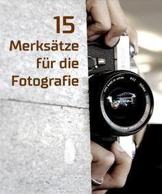 15 Merksätze für die Fotografie | Eselsbrücken
