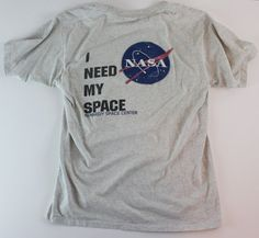 'i need my space' shirt