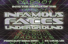 (Into the Realm of the) Infamous Faces Underground - February 23, 2001. St. Louis, Missouri