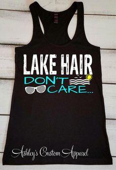 Lake Hair Dont Care Boating Tank Top Lake Hair Summer Tanks Lake Life Lake Shirts Vacation Shirts Cute Lake Shirt Gifts for Her - Life Shirts - Ideas of Life Shirts - Camping Outfits For Women Summer, Summer Camping Outfits, Summer Outfits, Casual Outfits, Lake Outfits, Camping Attire, Vacation Shirts, Tank Girl, Panzer