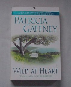 Wild at Heart by Patricia Gaffney 2002 Paperback Book Novel