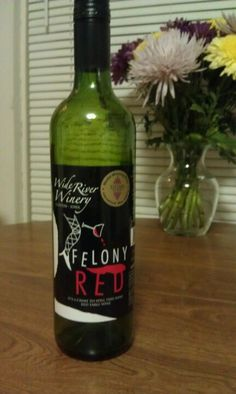 """Felony Red ...""""It's a crime to spill this wine"""". Red Table Wine from Wide River Winery"""