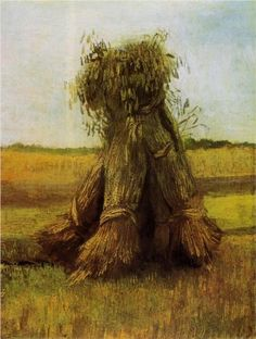 Sheaves of Wheat in a Field 1885. Vincent van Gogh