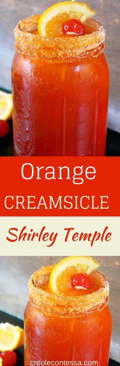 Orange Creamsicle Shirley Temple -Creole Contessa