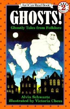 The Paperback of the Ghosts!: Ghostly Tales from Folklore (I Can Read Book Series: Level by Alvin Schwartz, Victoria Chess Scary Stories To Tell, Ghost Stories, I Can Read Books, Used Books, Alvin Schwartz, Max Lucado, Nora Roberts, James Patterson, Neil Gaiman