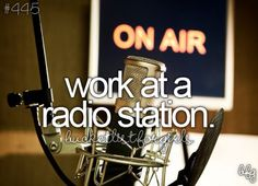 Work at a radio station / Bucket List Ideas / Before I Die Radios, Bucket List For Girls, Do Or Die, Radio Personality, Before I Die, Set Sail, Move Mountains, Summer Bucket, Things I Want