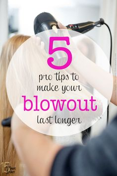Good to know: help your blowout last longer.