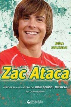 Zac Ataca: a Biografia do Astro do High School Musical
