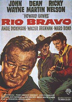 Rio Bravo {1959} Who wouldn't like the duke and Dean Martin ( who I love) and Ricky Nelson with those utterly gorgeous blue eyes!!! XD