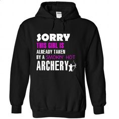 This girl is taken by a Archery - #hooded sweatshirts #geek t shirts. ORDER HERE => https://www.sunfrog.com/LifeStyle/This-girl-is-taken-by-a-Archery-1279-Black-26264323-Hoodie.html?id=60505