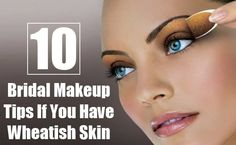 10 Bridal Makeup Tips If You Have Wheatish Skin