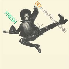 Sly And The Family Stone Fresh on LP Stripped down and funky beyond words, 1973's Fresh is quite simply the last great album by Sly & the Family Stone. Funkadelic guru George Clinton, a man who knows