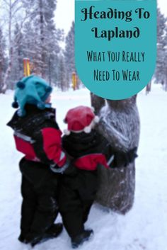 What you should really take with you to wear in Lapland.  A really useful list if you're visiting the arctic.