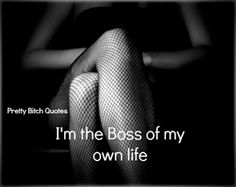 Pretty Bitch Quotes: Latest Work