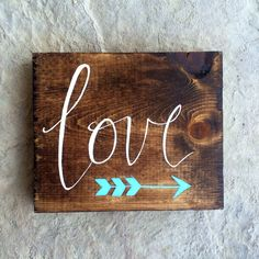 Custom Small Hand Painted Wooden Love Sign With Arrow by TheRusticViolet on Etsy https://www.etsy.com/listing/209772574/custom-small-hand-painted-wooden-love