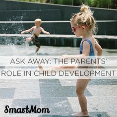 Ask Away: The Parent's Role in Child Development - SmartMom