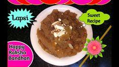Lapsi   Festival Special Sweet Recipe   2 Ingredients   Aate ka halwa   ... Other Recipes, Sweet Recipes, Happy Rakshabandhan, Cheese Bread, 2 Ingredients, Omelette, Beetroot, Food To Make, Watch
