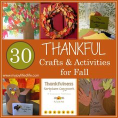 A list of 30 Thankful Crafts and Activities to do with your kids this fall to focus on thankfulness.