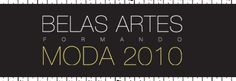 A partir do dia 7 de outubro de 2010, acontece na Livraria Cultura do Shopping Villa Lobos, o Belas Artes Formando Moda.