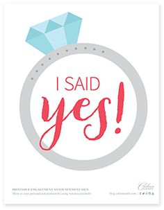 FREE PRINTABLE  He asked (finally), you said yes (actually, you shouted), and now it's time to announce your engagement.