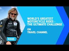 The Ultimate Challenge - World's Greatest Motorcycle Rides Henry Cole, Motorcycle Rides, Classic Motorcycle, Travel Channel, Fast Cars, Challenges, Racing, World, Youtube