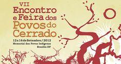 Roulets: VII ENCONTRO E FEIRA DOS POVOS DO CERRADO - 2012
